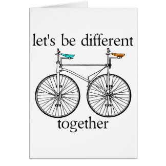 Let s Be Different Together Card