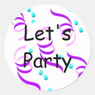 Let s Party Round Sticker