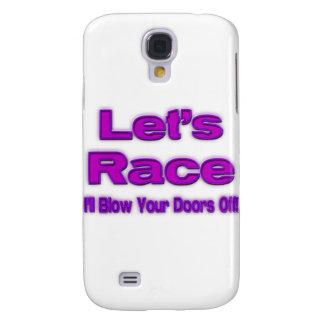 Let s Race I ll Blow Your Doors Off purple Galaxy S4 Case