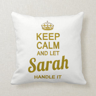 Let Sarah handle it ! Throw Pillow