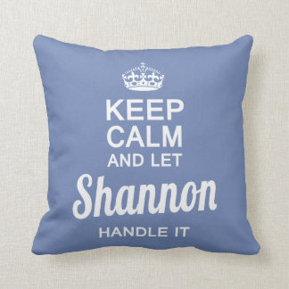 Let Shannon handle it Throw Pillow