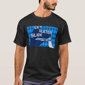 Let Slater Slide T-Shirt
