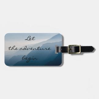 Let the adventure begin bag tag