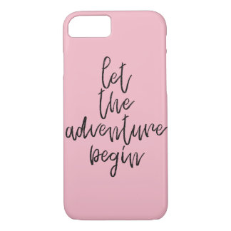 Let the adventure begin - Inspirational Words iPhone 8/7 Case