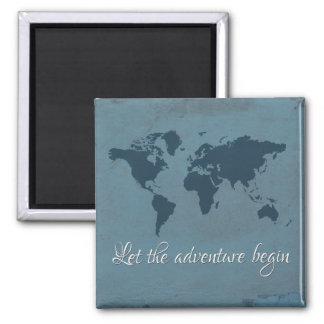 Let the adventure begin magnet