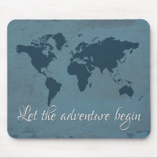 Let the adventure begin mouse pad