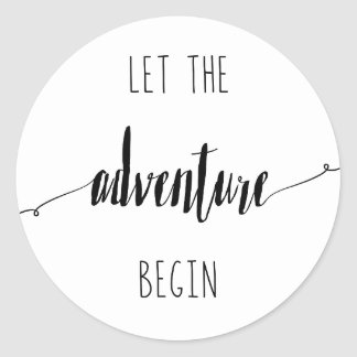 Let the Adventure Begin Quote Classic Round Sticker