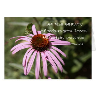 Let the beauty of what you love be card