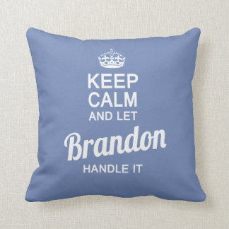 Let the Brandon handle it! Throw Pillow