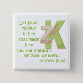 LET THE CHILDREN BE JOYFUL IN THEIR KING© BtnENG 2 Inch Square Button