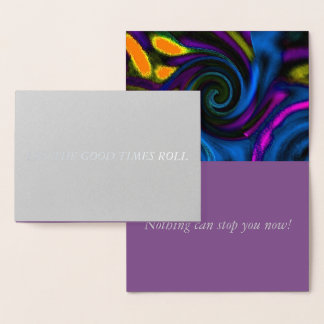 """Let the Good Times Roll"" Foil Card w/Envelope"