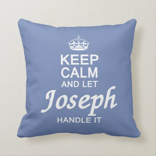 Let the Joseph handle it! Throw Pillow