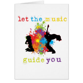 Let the music guide you card