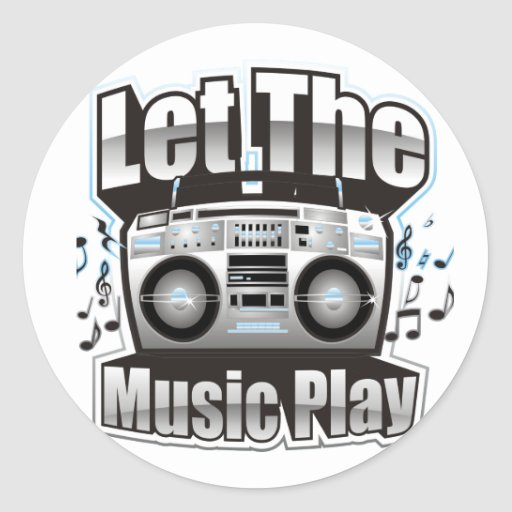 Let the Music PLay Stickers