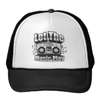 Let the Music PLay Trucker Hat