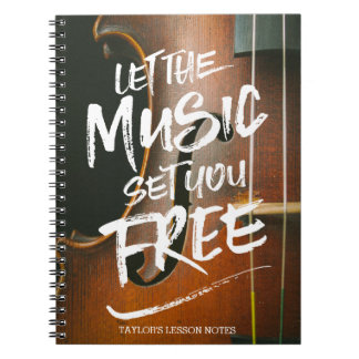 Let the Music Set You Free Musician Photo Template Notebook