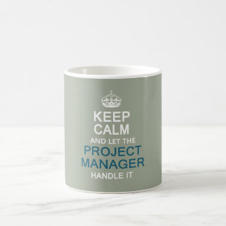 Let The Project Manager Handle it Coffee Mug