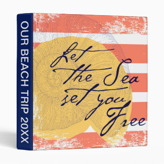 Let the Sea Set You Free Binder