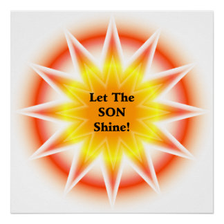 Let The SON shine Poster