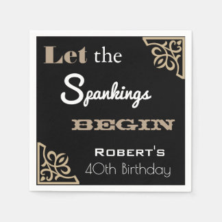 """""""Let the Spankings Begin"""" Birthday Party Paper Napkin"""