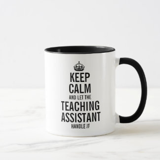 Let the Teaching Assistant handle it Mug