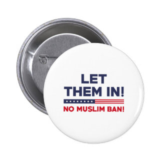 Let Them In! 2 Inch Round Button