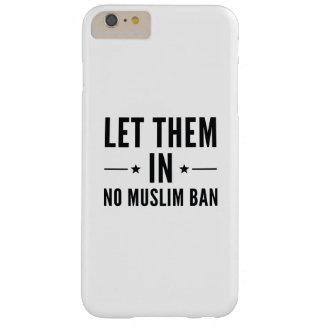 Let Them In Barely There iPhone 6 Plus Case