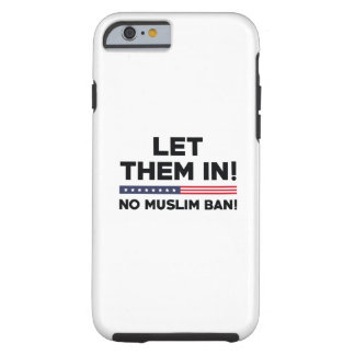 Let Them In! Tough iPhone 6 Case