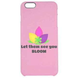 let them see you BLOOM Clear iPhone 6 Plus Case