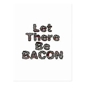 Let There Be BACON! Postcard