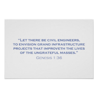 Let there be Civil Engineers Poster