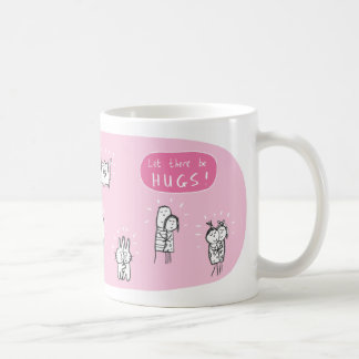 Let there be hugs... coffee mug