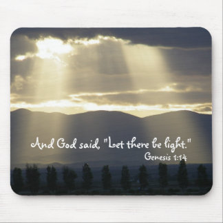 Let There be Light Mousepad