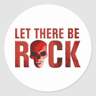 let there BE rock skull talk Round Sticker