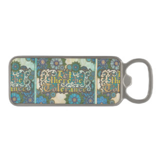 Let There be Tolerance Magnetic Bottle Opener