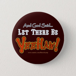 Let there be YEEHAW cowboy button
