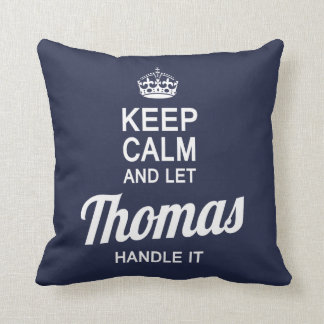 Let Thomas handle It! Throw Pillow