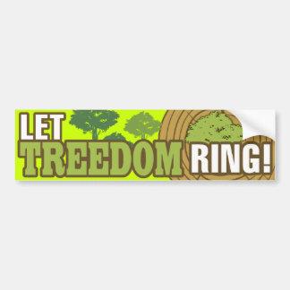 Let Treedom Ring! Bumper Sticker