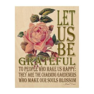 Let Us Be Grateful-Rose Pink - Wood Canvas 1