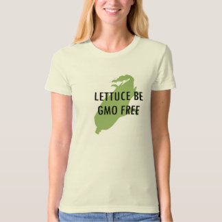 Let Us Be Lettuce Be GMO FREE Organic T-Shirt