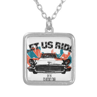 LET US RIDE on the classic car Silver Plated Necklace