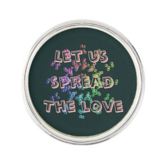 Let us spread the love lapel pin
