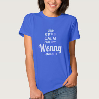 Let Wenny handle it T-shirt