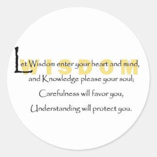 Let Wisdom Enter Your Heart Round Sticker