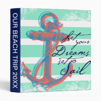 Let Your Dreams Set Sail Binder