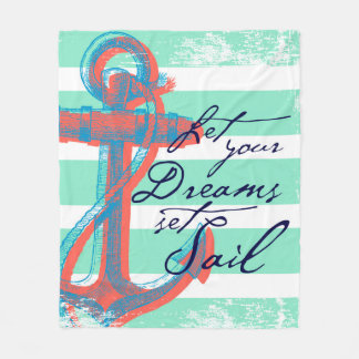 Let Your Dreams Set Sail Fleece Blanket
