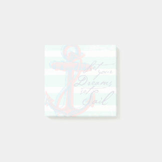 Let Your Dreams Set Sail Post-it Notes