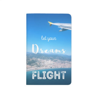 Let Your Dreams Take Flight Notebook