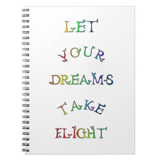 Let Your Dreams Take Flight! Rainbow Text Notebooks