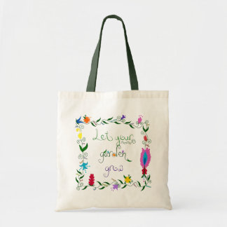Let Your Garden Grow Colored Tote Bag